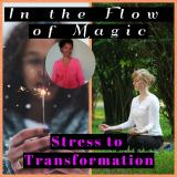 In the Flow of Magic | Taking mid-life Goddesses, from Thunderbolt to Transformation! Awakening Powe