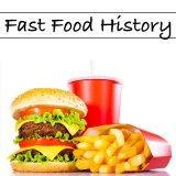 Fast Food History