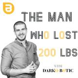 The Man Who Lost 200 lbs Podcast