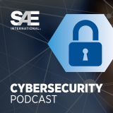 SAE Cybersecurity Podcast