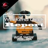 The Weekend Geek Report