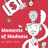 Moments of Madness - The Weekly Personal Development Show