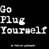 Go Plug Yourself - Montreal - 9to5 (dot cc)