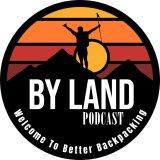 The By Land Podcast