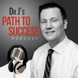 Dr J's Path to Success Podcast