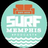 Surf Memphis Podcast