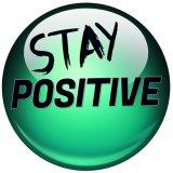 Be Positive | Stay Positive