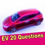 EV 20 Questions