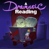 A Dramatic Reading