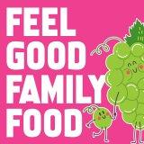 Feel Good Family Food