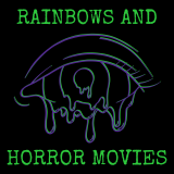 Rainbows and Horror Movies