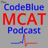 The CodeBlue MCAT Podcast