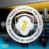 Todd Duncan's High Trust TODAY Podcast