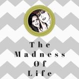 The Madness of Life Podcast