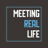 Meeting Real Life