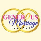 The Generous Marriage Podacst