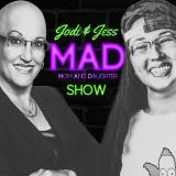 Jodi & Jess MAD Podcast