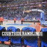 Courtside Ramblings