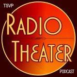 TSVP Radio Theater Podcast