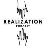 The Realization Podcast