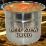 BEEF STEW RADIO
