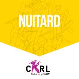 CKRL : Nuitard