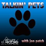 Talkin' Pets - Fun-filled Discussions About Pets - Pets & Animals on Pet Life Radio (PetLifeRadio.co