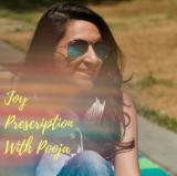 Joy Prescription With Pooja