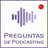 Preguntas de Podcasting