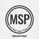 The Matt Sager Podcast