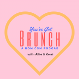 You've Got Brunch with Allie and Kerri