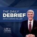 Law & Crime's Daily Debrief