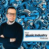 Your Music Industry Podcast