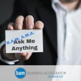 BAMAMA: Business Accelerators Membership Ask Me Anything Series