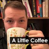 A Little Coffee