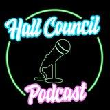 Hall Council Podcast