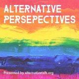 Alternative Perspectives