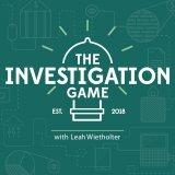 The Investigation Game