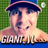 Giant Mess: A Giants-Mets Fan Show