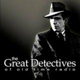 Podcast – The Great Detectives of Old Time Radio