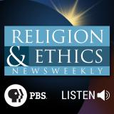 Podcast – Religion & Ethics NewsWeekly