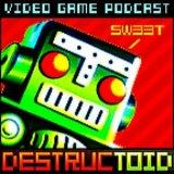Destructoid's Video Game Podcast