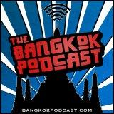 The Bangkok Podcast | Expat Life In Thailand Via Expats from Canada & America