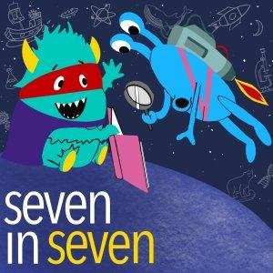 7 in 7 An Educational Podcast for Kids