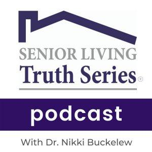Senior Living Truth Series