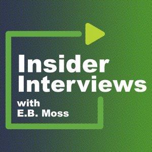 Insider Interviews