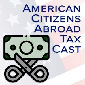 American Citizens Abroad Tax Cast