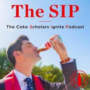 The SIP: The Coke Scholars Ignite Podcast
