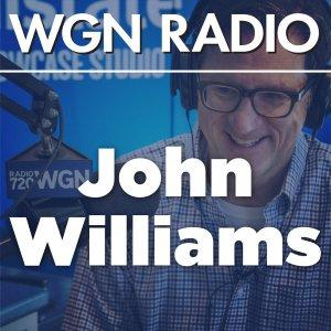 WGN - The John Williams Full Show Podcast - The John