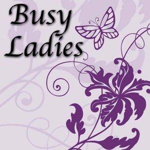 Busy Ladies